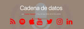 Participación en el podcast Cadena de Datos sobre datos abiertos en contexto de pandemia #COVID19