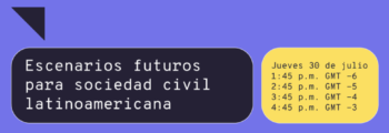 (Español) Rights Con: Escenarios futuros para sociedad civil latinoamericnaa